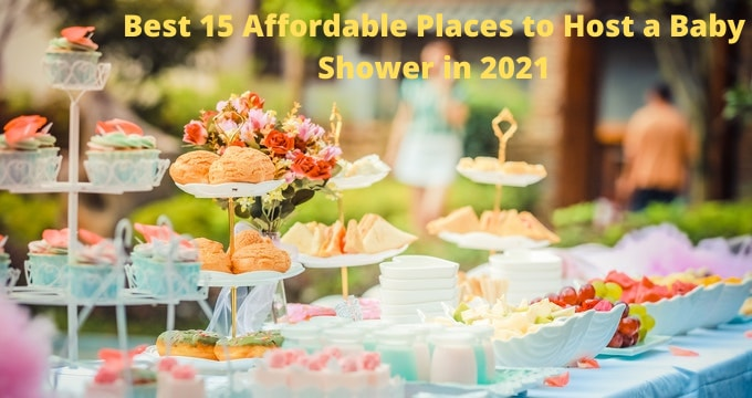 15 Affordable Places to Host a Baby Shower in 2021