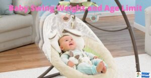 Maximum Weight and Age Limit of a Baby Swing [Parenting Guide]